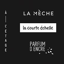 ÉDITIONS: LA COURTE ÉCHELLE/LA MÈCHE/À L'ÉTAGE/PARFUM D'ENCRE