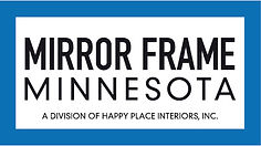 Mirror Frame Minnesota logo. A division of Happy Place Interiors, Inc.