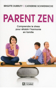 Parent zen, le livre de Catherine Schwennicke
