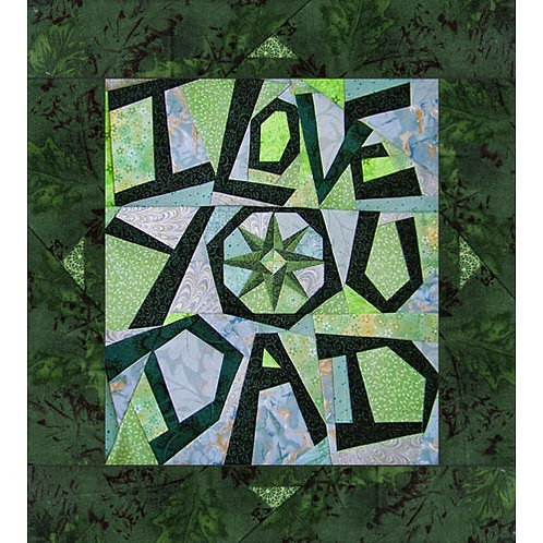 I Love You Dad Paper-pieced Quilt Pattern by Paper Panache