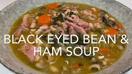 BLACK EYED BEANS & HAM SOUP
