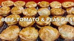 BEEF, TOMATO & PEA PIES