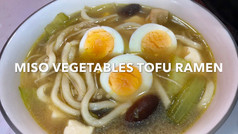 MISO VEGETABLE TOFU RAMEN