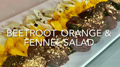 BEETROOT, ORANGE & FENNEL SALAD