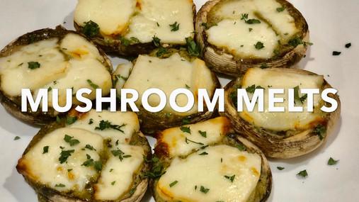 MUSHROOM MELTS