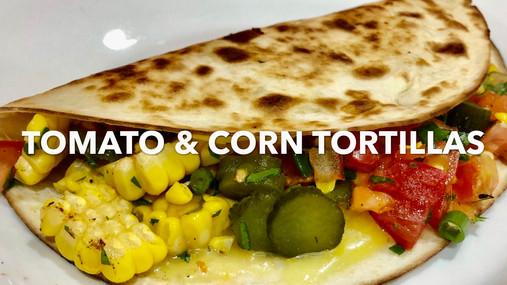 TOMATO & CORN TORTILLA