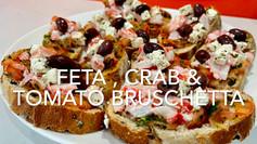 FETA, CRAB & TOMATO BRUSCHETTA