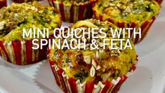 MINI QUICHES WITH SPINACH & FETA