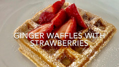 GINGER WAFFLES WITH STRAWBERRIES