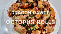 OCTOPUS ROLLS (dragon Dawgs)