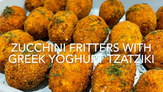 ZUCCHINI FRITTERS WITH GREEK YOGHURT TZATZIKI