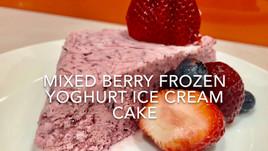 MIXED BERRY FROZEN YOGHURT ICE CREAM CAKE