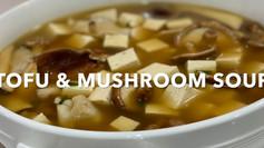 TOFU & MUSHROOM SOUP