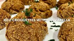 RICE CROQUETTES WITH MOZZARELLA