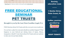 FREE Educational Seminar on Pet Trusts