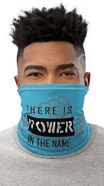 There is Power in the Name of Jesus Neck Gaiter
