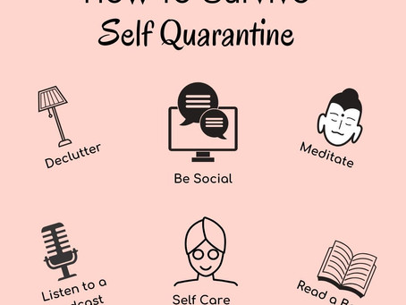 How to Survive Self-Quarantine