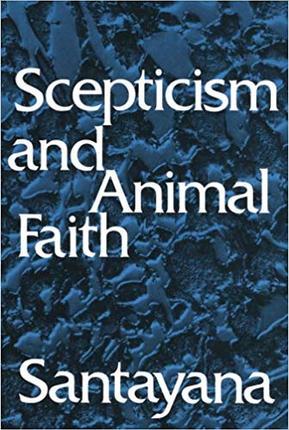 Skepticism and Animal Faith.jpg