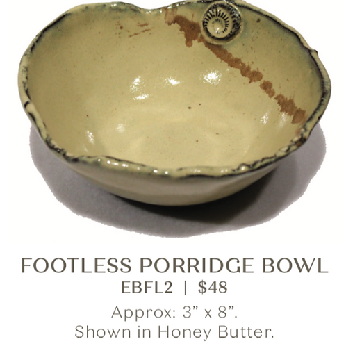 Footless Porridge Bowl