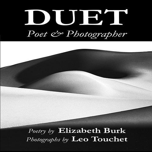 Elizabeth Burk & Leo Touchet - Duet: Poet & Photographer