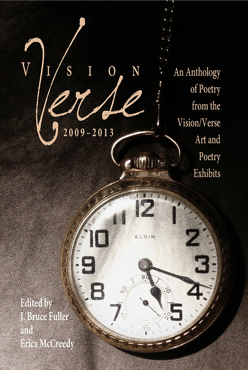 Vision/Verse 2009-2013: An Anthology of Poetry