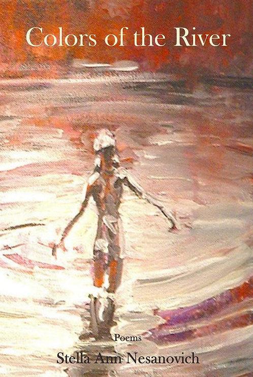 Stella Ann Nesanovich - Colors of the River