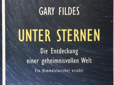 Unter Sternen - Die Entdeckung einer geheimnisvollen Welt - Gary Fildes