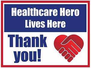 Healthcare Hero Lives Here.jpg