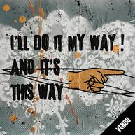 I'll do it my way 2 VENDU/SOLD