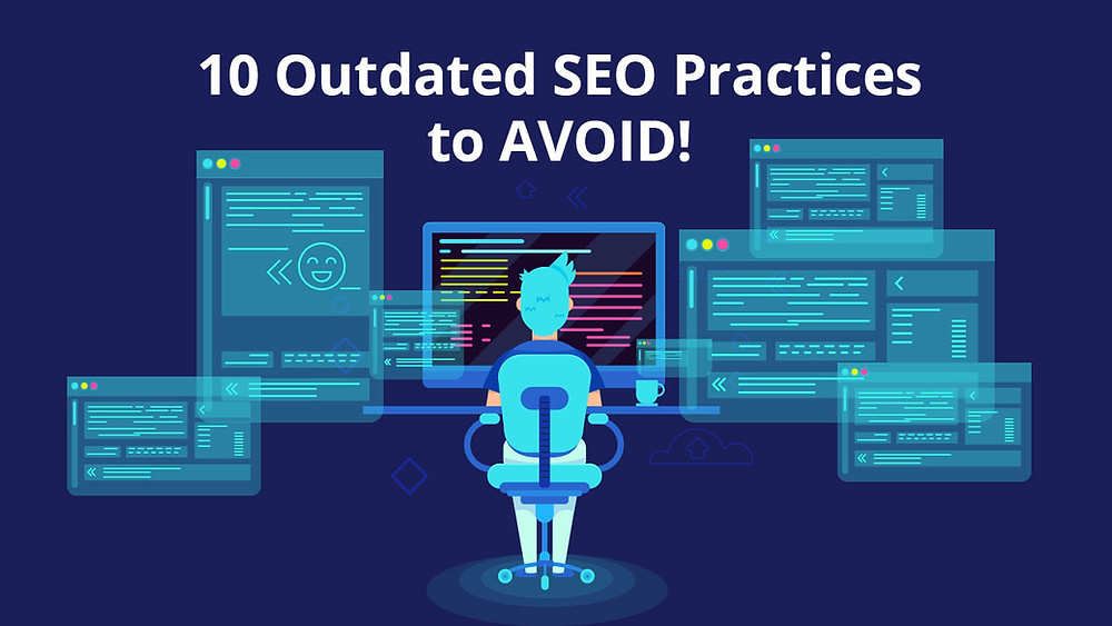 10 Outdated SEO Practices