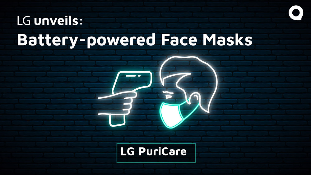 Battery powered mask by LG