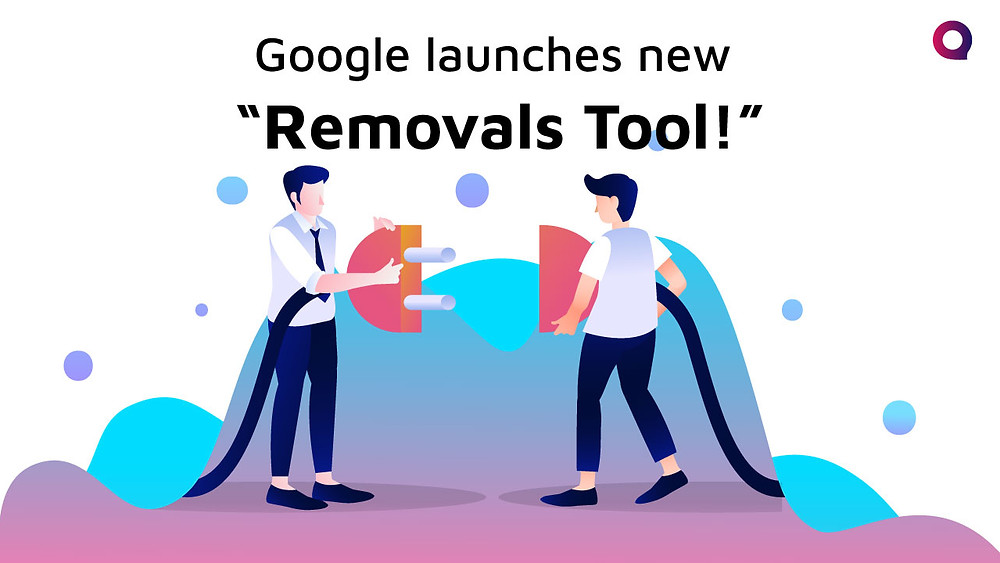Google new Removal's Tool