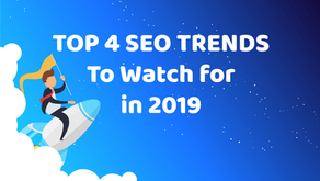 Top 4 SEO trends to watch out for in 2019!