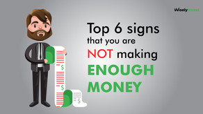 Top 6 signs that you are not making enough money
