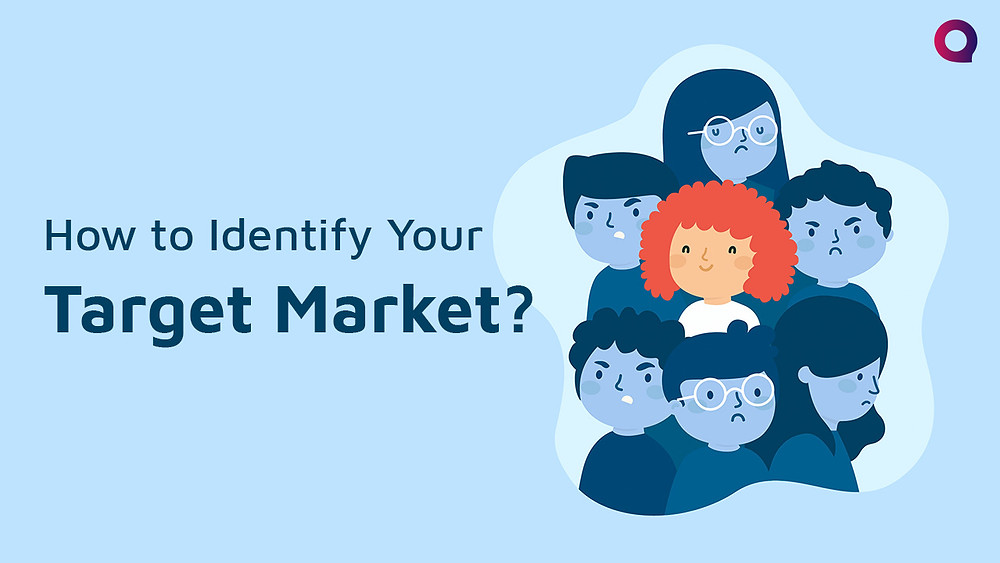 How to Identify Your Target Market?