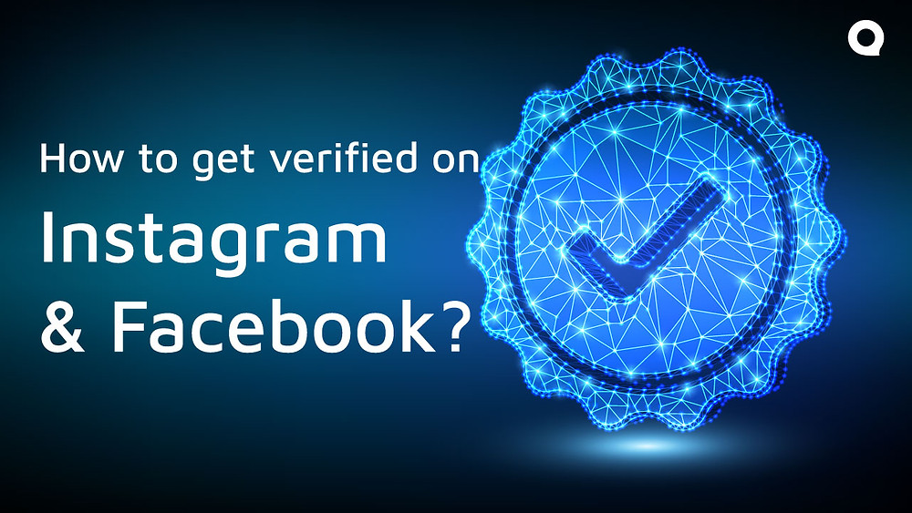 How to get verified on Instagram and Facebook