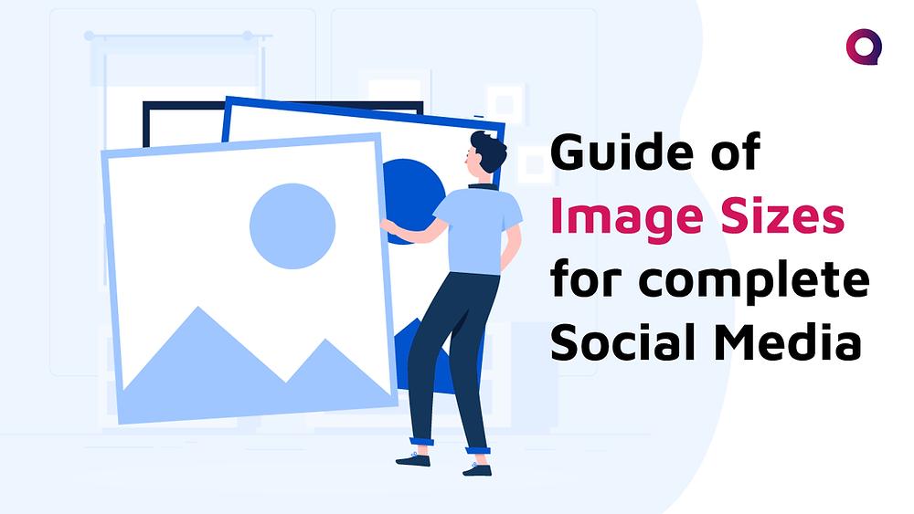 Image Size guide for Social Media