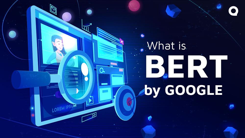 What is Google BERT?