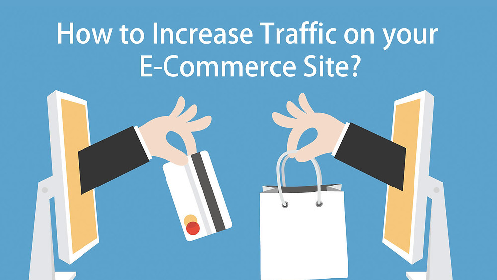 Increase Traffic on E-Commerce