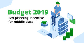 Budget 2019:  Tax planning incentive for middle class income group