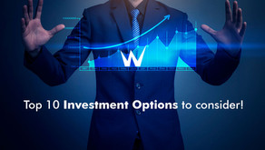 Top 10 Investment Options to consider!