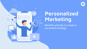 Personalized Marketing: Benefits and tips to create a successful strategy