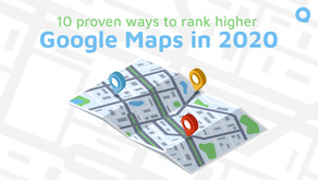 10 proven ways to rank higher on Google Maps in 2020