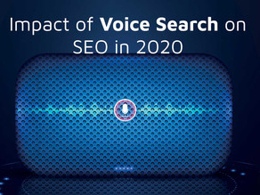 The Impact of voice search on SEO Ranking in 2020