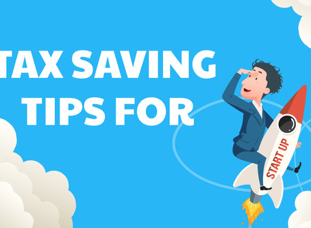 Top 10 Tax Saving Tips for Startups and Business Owners