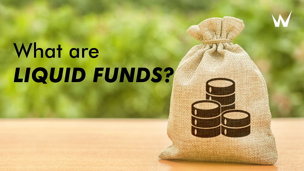 What are Liquid funds? | Things you should know