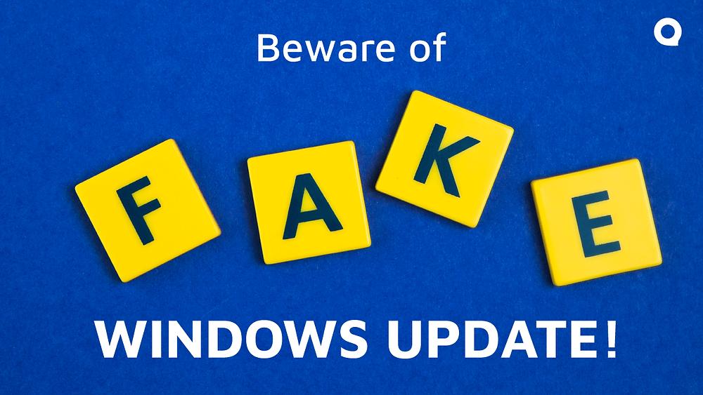 Beware of Fake Windows Update