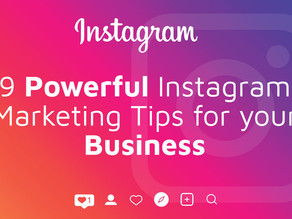 9 Powerful Instagram Marketing Tips  for your business