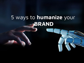 5 Effective Ways to Humanize Your Brand   Quest For Tech