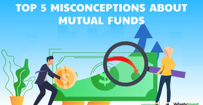 Top 5 Common Misconceptions about Mutual Fund